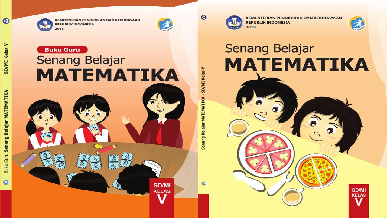 Buku Matematika Kelas 5 Kurikulum 2013 Buku Siswa dan Guru
