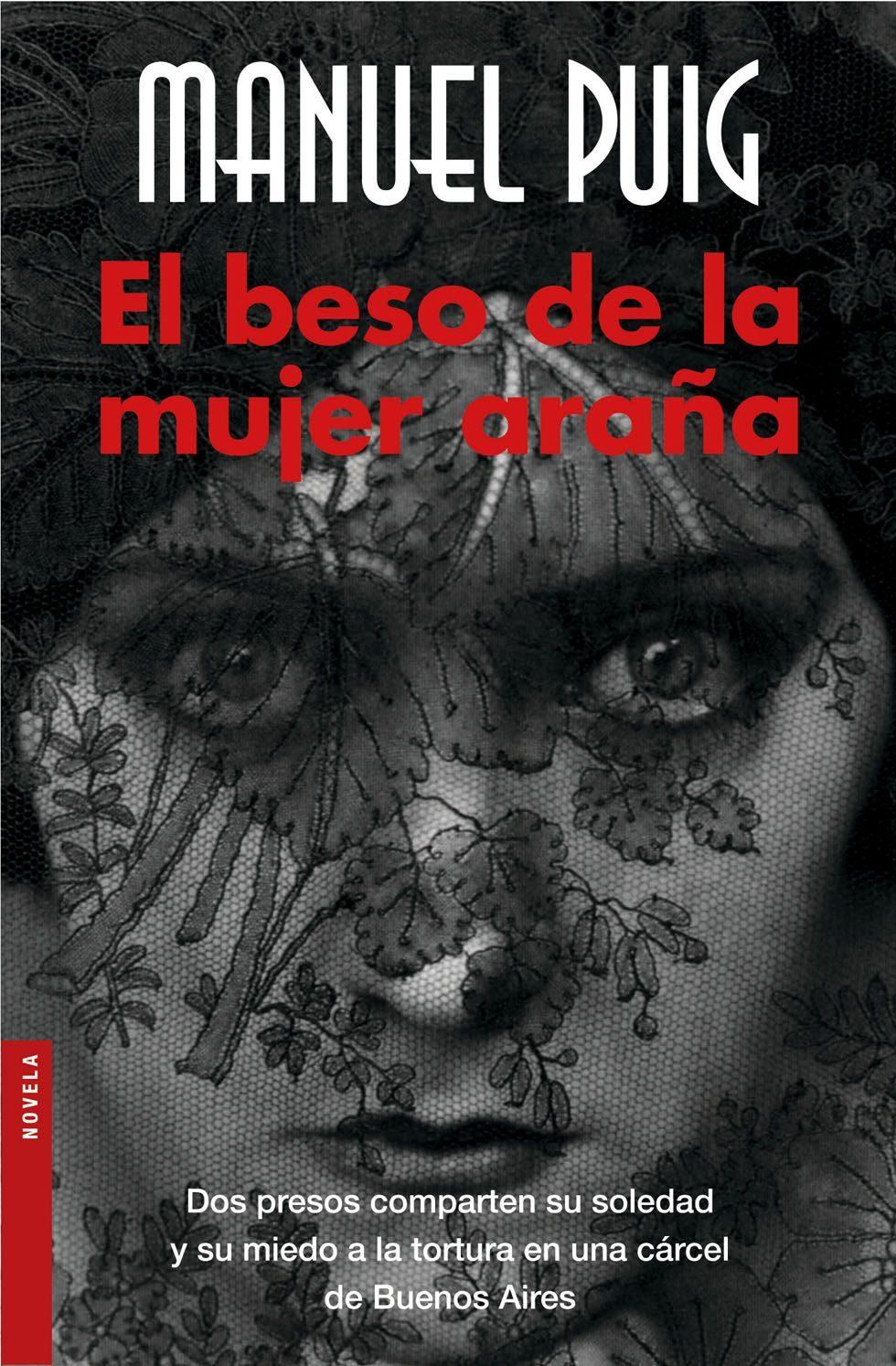 El beso de la mujer araña – Manuel Puig