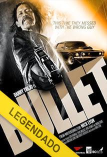 Bullet – Legendado