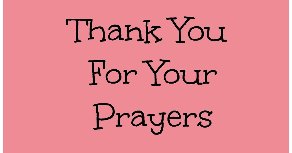 Prayers Warm All You Your Thank