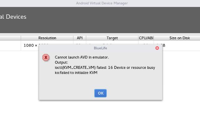 Error: ioctl(KVM_CREATE_VM) failed: 16 Device or resource busyko:failed to initialize KVM