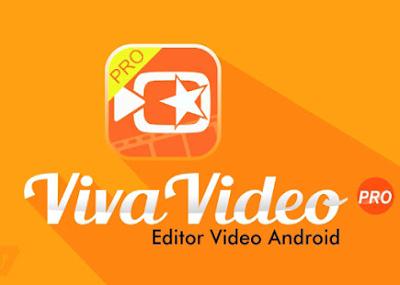 Download VivaVideo Editor Pro Mod Apk Full Version For Android Terbaru
