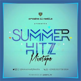 Dj Nestle - Summer Hitz Mixtape
