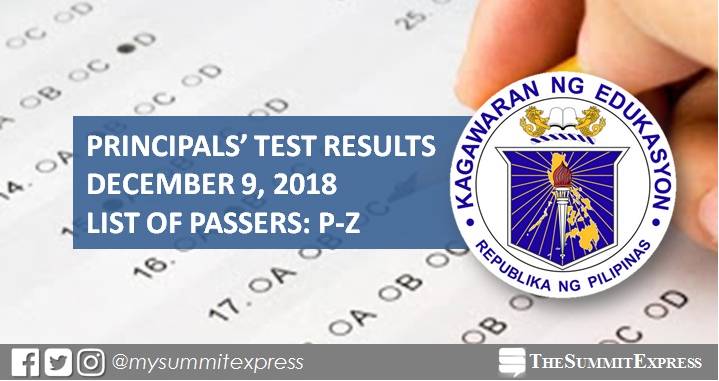 P-Z Passers: December 9, 2018 Principals' Test Results NQESH