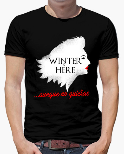 https://www.latostadora.com/ciropedefreza/camiseta_winter_is_here_aunque_no_quieras/1493799