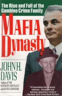 Books For Men Book Reviews! Mafia Dynasty: The Rise and Fall of the Gambino Crime Family by John H. Davis
