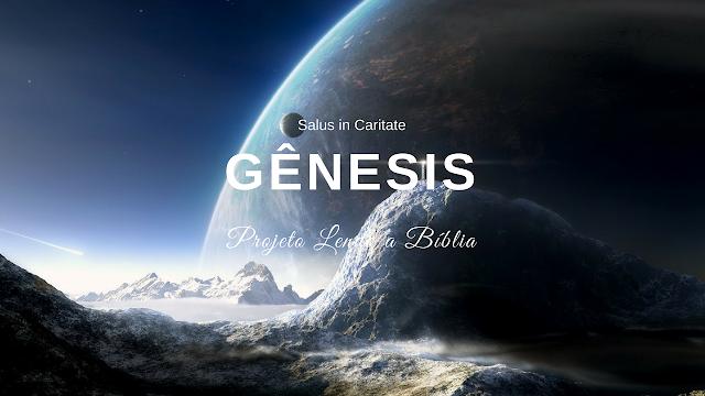 GÊNESIS| Projeto Lendo a Blíblia