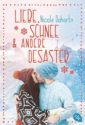 Liebe, Schnee & andere Desaster