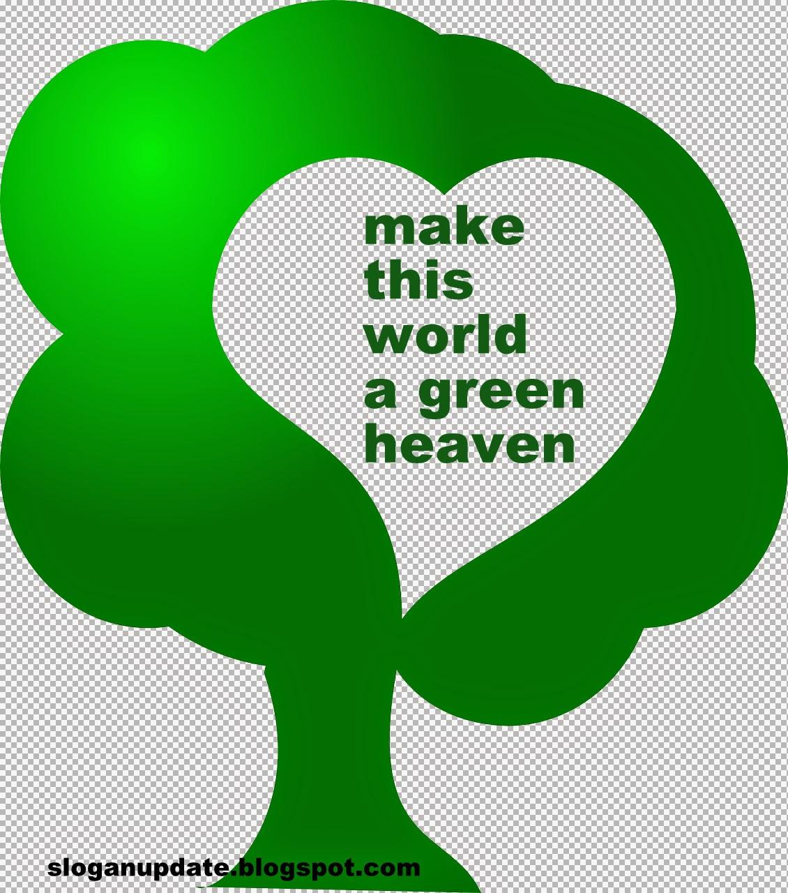Go Green Slogan Sloganupdate
