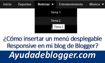 ¿Cómo insertar un menú desplegable Responsive en mi blog de Blogger?