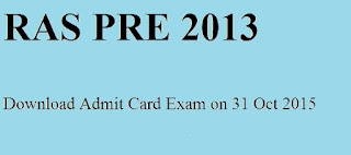 Download RAS Pre Admit Card for Re Exam on 31 October 2015
