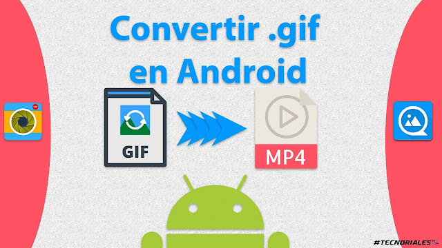gif 2 video android