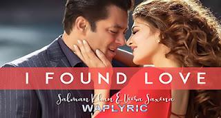 I Found Love Song Lyrics   Race 3