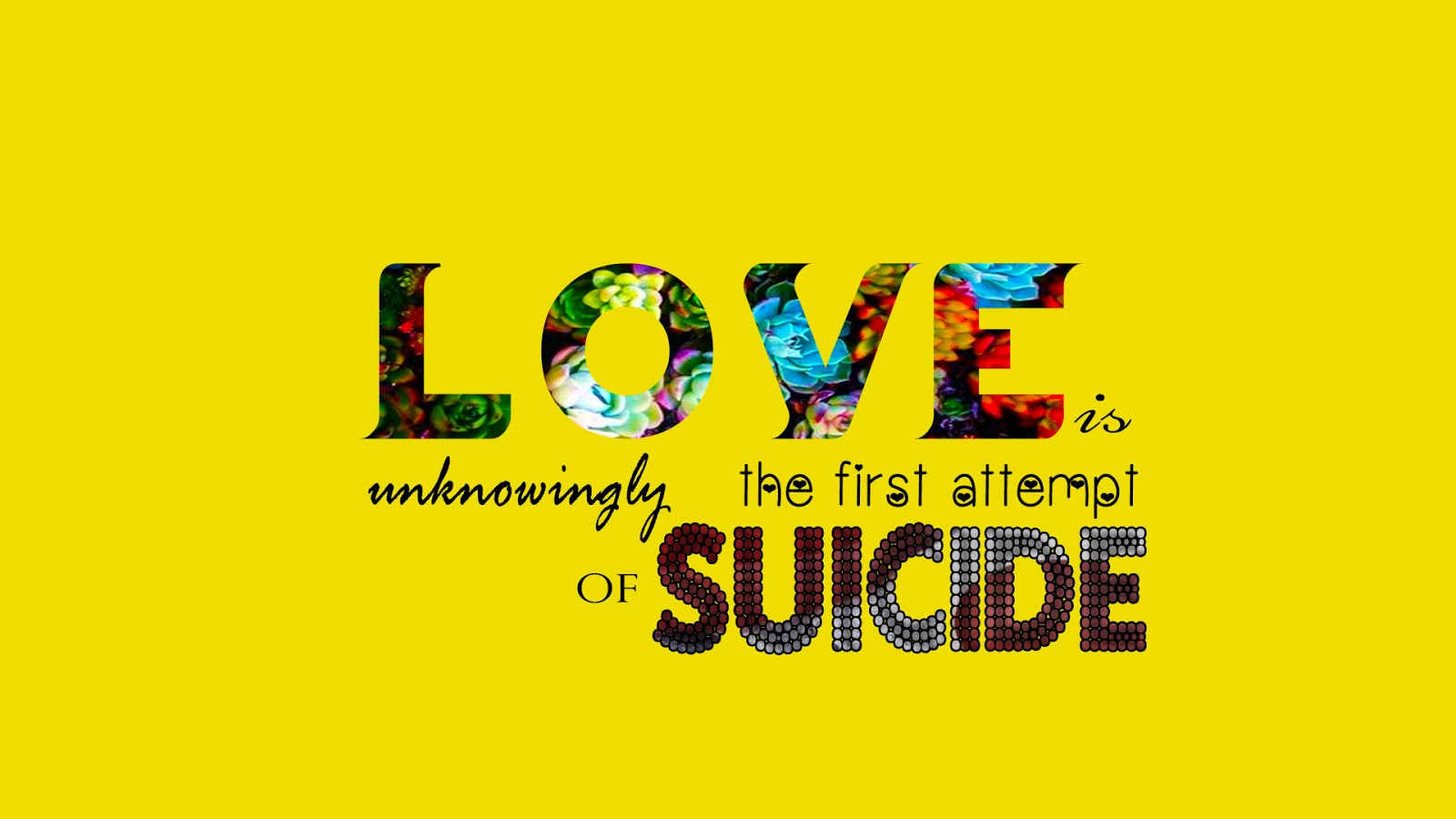 Love Is Suicide Texted Wallpaper Image