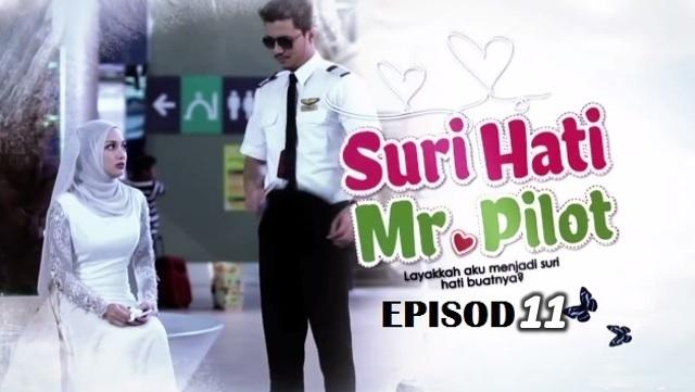 Drama Suri Hati Mr Pilot - Episod 11 (HD)