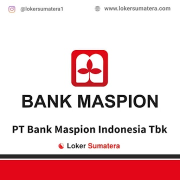 Lowongan Kerja Medan, Bank Maspion Juni 2021
