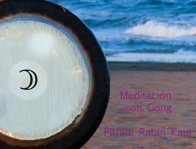 MEDITACIÓN, ARTÍCULOS A MOSTRAR, meditación gong Madrid, kundalini yoga clases grupos Madrid, Kundalini yoga gong Madrid, grupo meditación Madrid, Akaal, param ratan kaur,