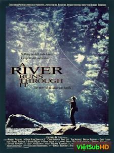 Dòng Sông Chứng Nhận Cuộc Đời