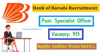 Bank of Baroda SO Recruitment 2018-19 - Apply Online - www.BengalStudent.in