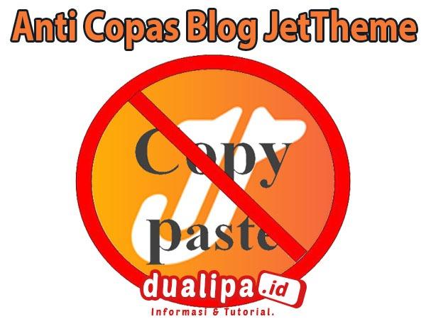 Cara Pasang Script Anti Copas di Blog JetTheme