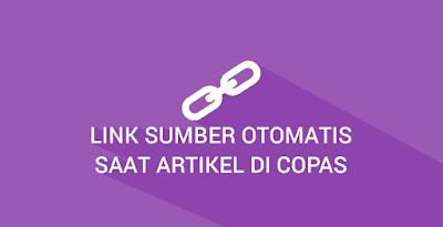 Cara Membuat Link Sumber Otomatis Ketika Artikel Blog di Copas (Copy-Paste)