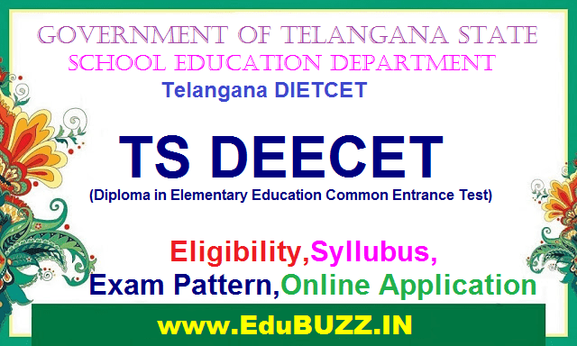 TS DIETCET Notification,DEECET Admissions,Exam date,Eligibility,Syllubus,Exam Pattern