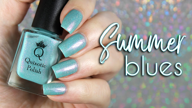 Quixotic Polish Summer Blues