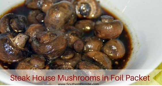 Steak House Mushrooms In Foil Packet