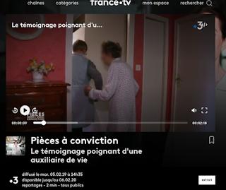 https://www.france.tv/france-3/pieces-a-conviction/902459-le-temoignage-poignant-d-une-auxiliaire-de-vie.html