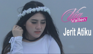 Lagu Jerit Atiku Best Via Vallen Mp3
