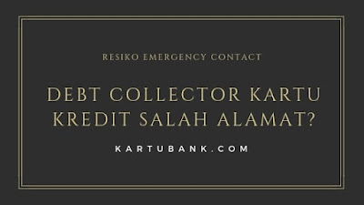Resiko Emergency contact kartu kredit