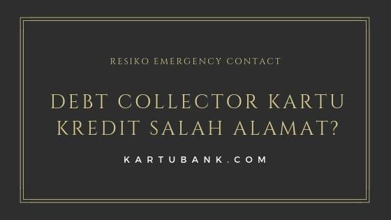 Resiko Emergency contact kartu kredit