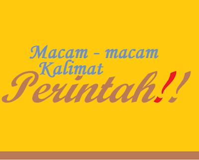 Macam – macam kalimat perintah dalam percakapan Bahasa Indonesia