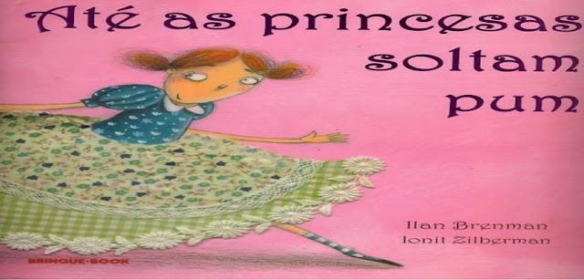 BAIXE o livro 'Até as Princesas Soltam Pum'