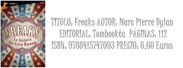 Micro reseña: Freaks (La Historia Del Circo Barnum)