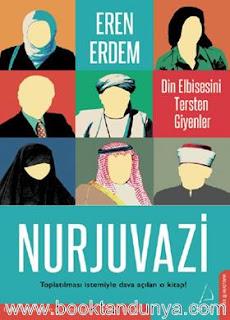 Eren Erdem - Nurjuvazi - Din Elbisesini Tersten Giyenler