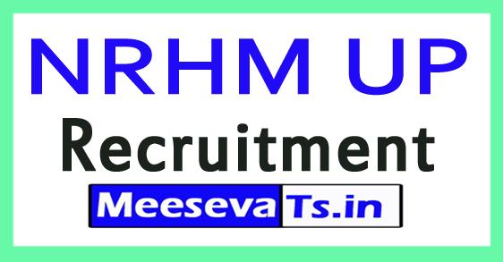National Rural Health Mission of Uttar Pradesh NRHM UP Recruitment NotIfication 2017