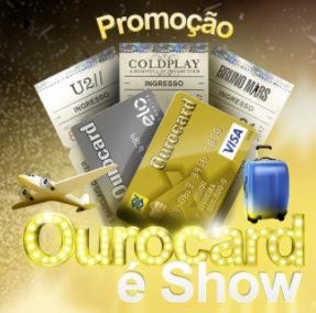 Cadastrar Promoção Ourocard é Show Pacotes Viagem Ingressos Shows