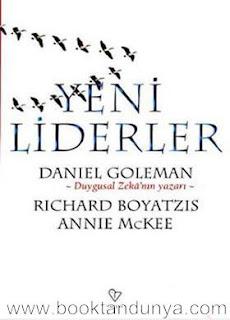 Daniel Goleman, Richard Boyatzis, Annie Mckee - Yeni Liderler