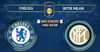 Siaran Langsung Chelsea vs Inter Milan ICC 2017 Singapura -   Live Streaming Now
