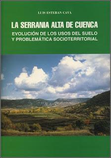 La Serranía Alta de Cuenca. Evolución de los usos del suelo y problemática socioterritorial