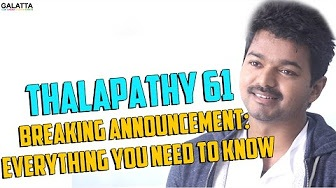 Thalapathy 61 Breaking Announcement: Everything You Need to Know