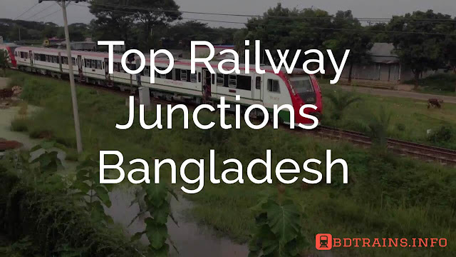top railway junctions bangladesh