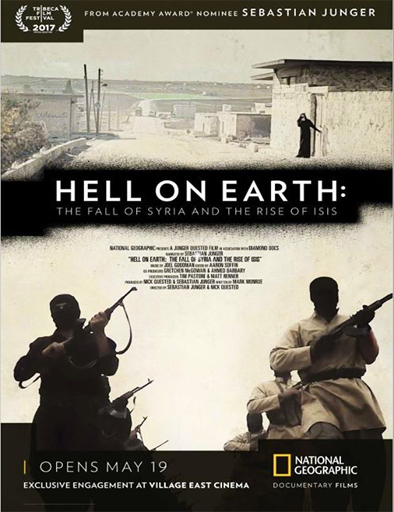 Ver Hell on Earth: The Fall of Syria and the Rise of ISIS (2017) Online