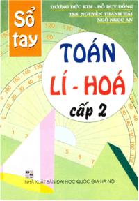 Sổ Tay Toán-Lý-Hóa Cấp 2 - Dương Đức Kim