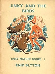 Enid Blyton Nature Series Jinky and the birds
