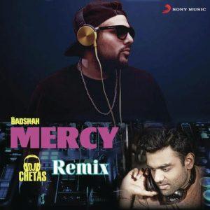 Mercy – DJ Chetas