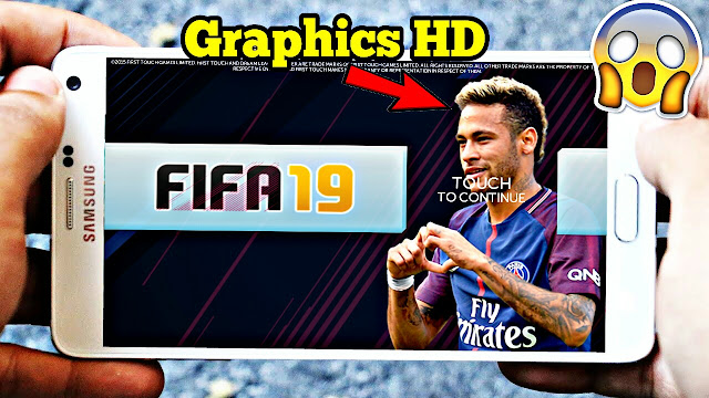 Download FIFA 19 Mod DLS Android Offline HD Graphics