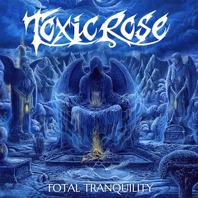Toxic Rose - Total Tranquility - 2016