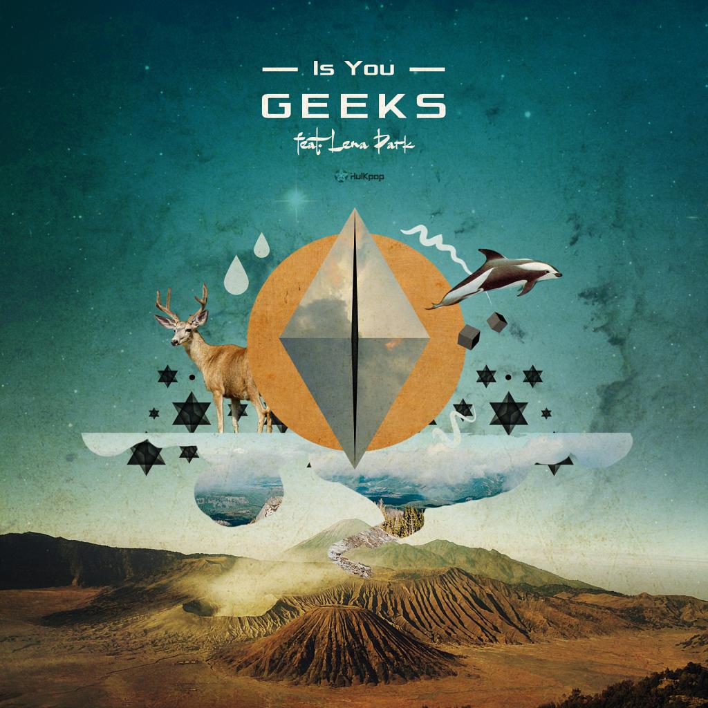 [Single] Geeks – Is You